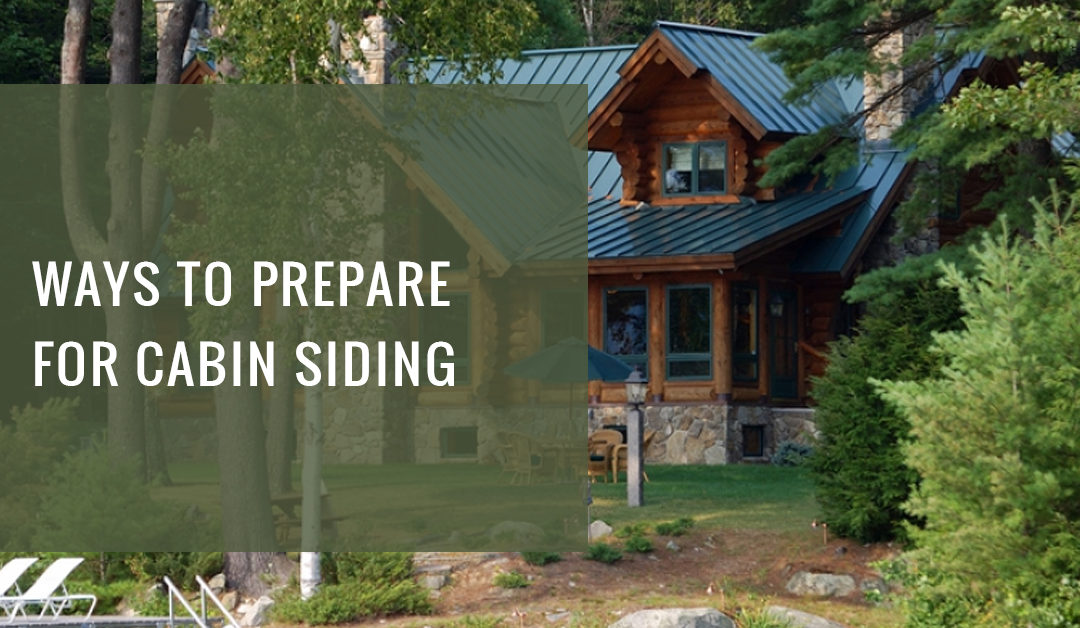 Extreme Ways People Prepare For Metal Log Cabin Siding