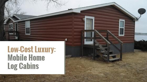 Low-Cost Luxury: Mobile Home Log Cabins - Tru Log Siding