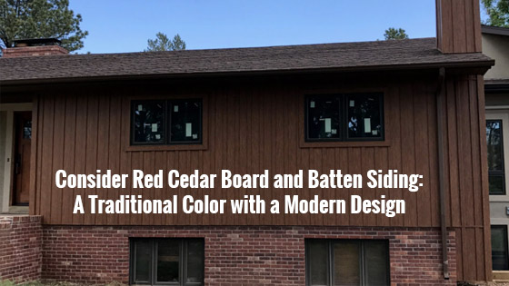 Consider Red Cedar Board and Batten Siding: A Traditional Color with a Modern Design