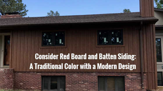 Consider Red Board and Batten Siding: A Traditional Color with a Modern Design