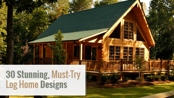 30 Stunning, Must Try Log Home Design Ideas