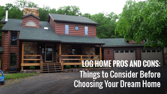Log Home Pros and Cons: Things to Consider Before Choosing Your Dream Home