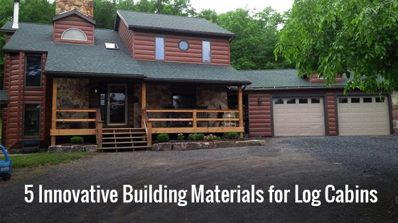 5 Innovative Building Materials for Log Cabins
