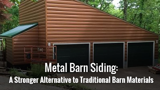 Metal Barn Siding: A Stronger Alternative to Traditional Barn Materials